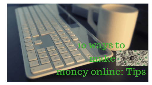10-ways-to-makemoney-online_-tips.png